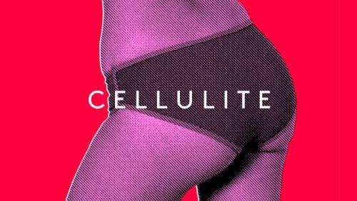 !!!7CelluliteLies1