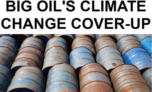 !!!!!BN2016-4-14BIG OIL'S CLIMATE CHANGE COVER-UP1